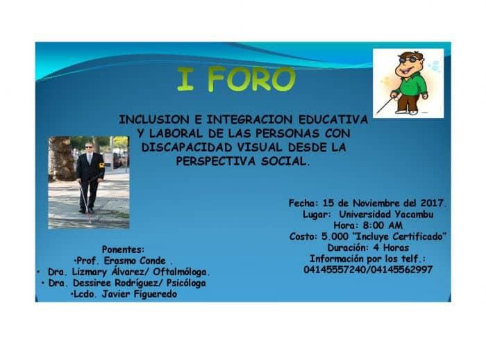 Afiche del foro Inclusión e integración educativa y laboral de las personas con discapacidad visual desde la perspectiva social.
