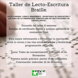 Afiche de invitación a los talleres sobre discapacidad visual y sobre braille.