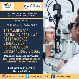 """Invitación al foro """"Tratamientos Actuales para las Alteraciones Visuales en Personas con Discapacidad Visual"""". Contiene la imagen de un oftalmólogo evaluando a un paciente."""