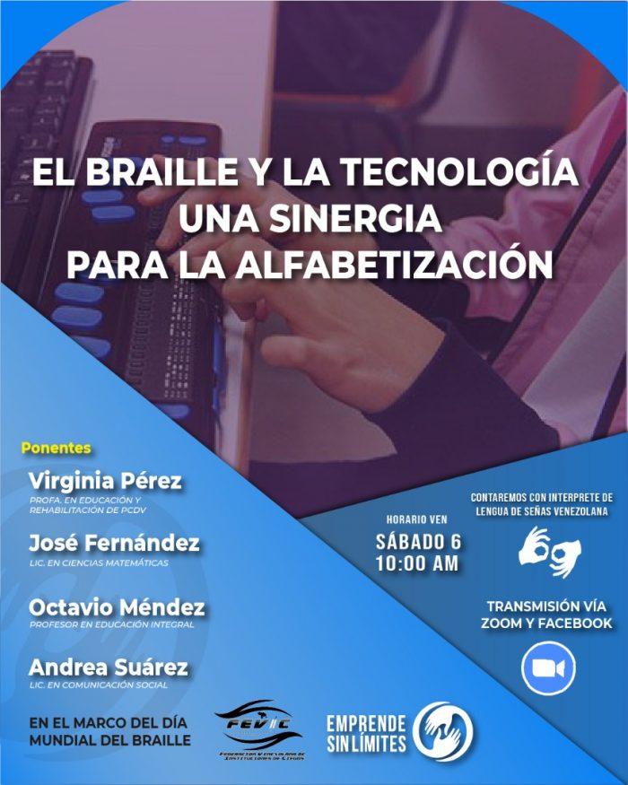 """Afiche del conversatorio """"Braille y tecnología una sinergia en la alfabetización"""". Incluye nombres de los ponentes y logos de FEVIC y Emprende Sin Límites."""