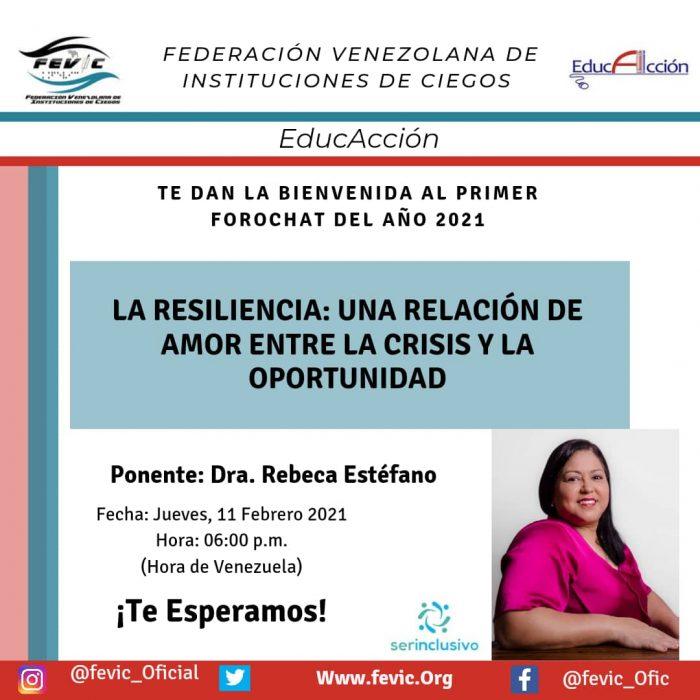 Afiche de invitación al foro sobre la resiliencia. Incluye la foto de Rebeca Estéfano, datos del foro, y logos y redes sociales de FEVIC y EducAcción.